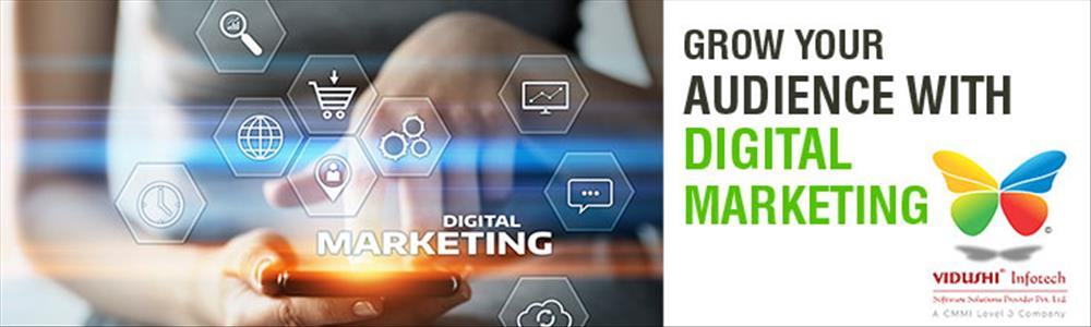 Grow your Audience with Digital Marketing