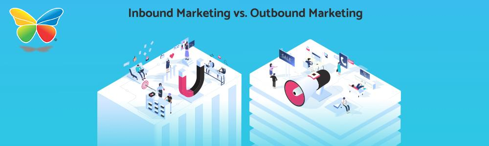 Outbound VS Inbound Marketing- Which Is Better?